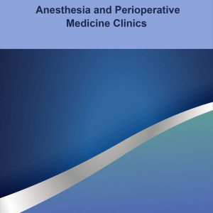 Anaesthesia and Perioperative Medicine Clinics