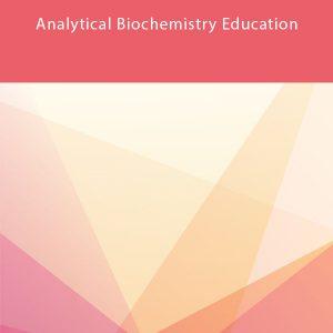 Analytical Biochemistry Education