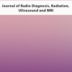 Journal of Radio Diagnosis Radiation Ultrasound and MRI