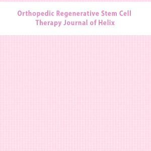 Orthopedic Regenerative Stem Cell Therapy Journal of Helix
