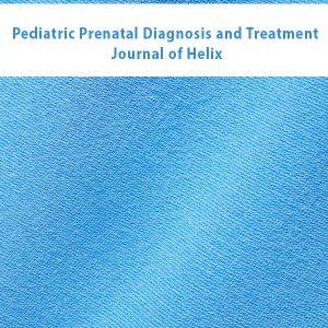 Pediatric Prenatal Diagnosis and Treatment Journal of Helix